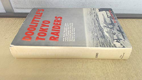 Doolittle's Tokyo Raiders [signed by author and 29 Raiders]: Col. Carroll V. Glines