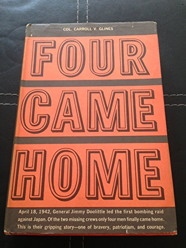 9780442027292: Four Came Home: The Gripping Sequel to Doolittle's Tokyo Raiders