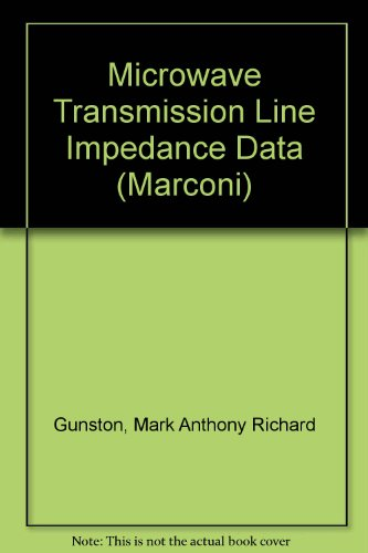 9780442028985: Microwave Transmission Line Impedance Data (Marconi)
