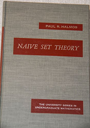 9780442030643: Naive Set Theory (University Series in Undergraduate Mathematics)