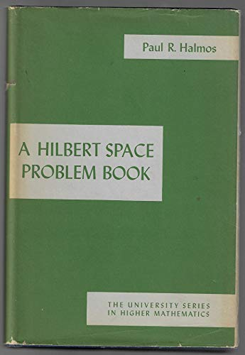 9780442030667: Hilbert Space Problem Book (The University Series in Higher Mathematics)