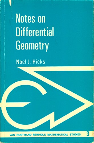 9780442034054: Notes on Differential Geometry (Van Nostrand Reinhold Mathematical Studies, 3)