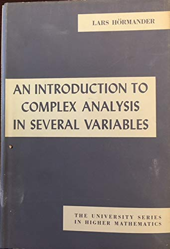 Introduction to Complex Analysis in Several Variables (The University Series in Higher Mathematics)...