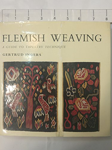 9780442036331: Flemish Weaving: Guide to Tapestry Technique