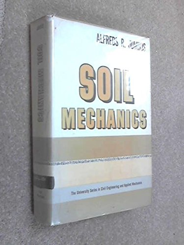Soil Mechanics (University Series in Applied Mechanics): Alfreds R. Jumikis