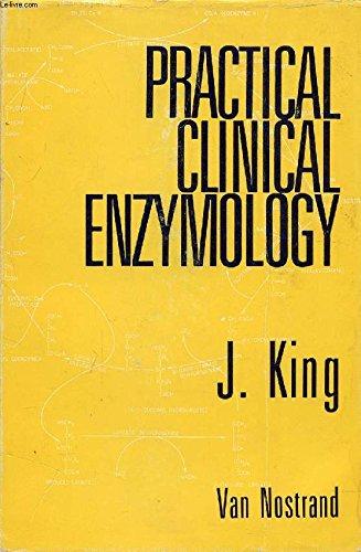 Practical Clinical Enzymology: King, John