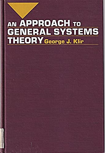 An Approach to General Systems Theory: Klir, George J.
