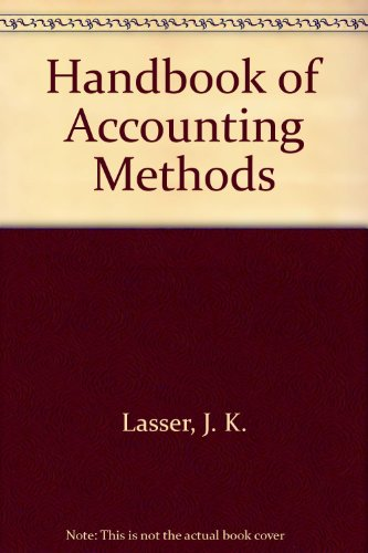 Handbook of accounting methods: Lasser, J. K.