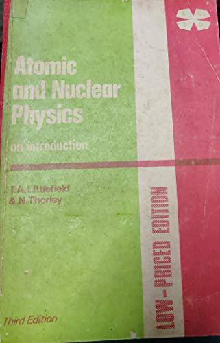 9780442048242: Atomic and Nuclear Physics: An Introduction in S.I.Units (Modern University Physics)