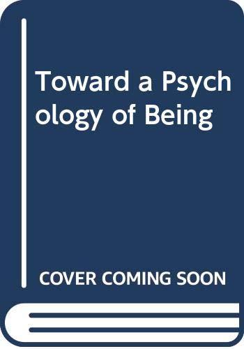 9780442051525: Toward a Psychology of Being (An insight book)