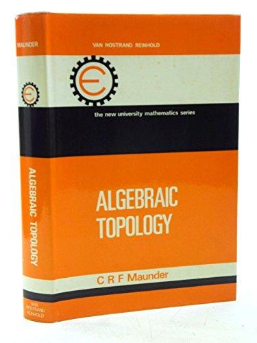 9780442051686: Algebraic Topology (New University Mathematics)