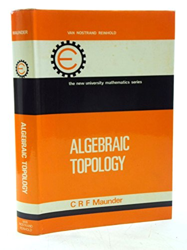 9780442051686: Algebraic Topology (New University Mathematics S.)