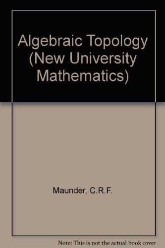 9780442051693: Algebraic Topology (New University Mathematics)