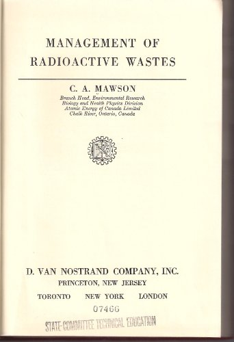 Management of Radioactive Wastes: Mawson, CA