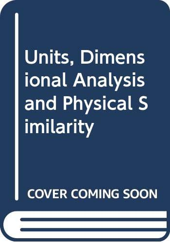 9780442051785: Units, Dimensional Analysis and Physical Similarity