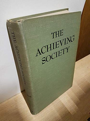 9780442052287: The Achieving Society
