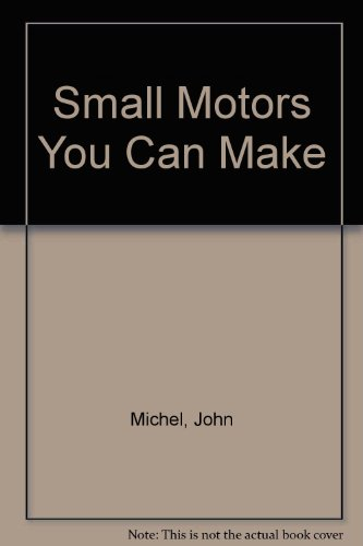 9780442053482: Small Motors You Can Make