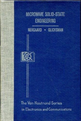Microwave Solid-State Engineering: Nergaard, L. S.,M.