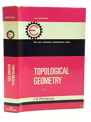 9780442066055: Topological Geometry (New University Mathematics)