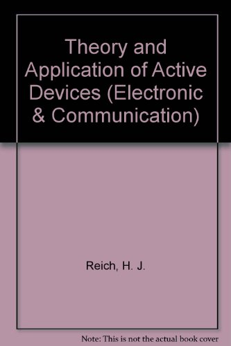 9780442068738: Theory and Application of Active Devices (Electronic & Communication)
