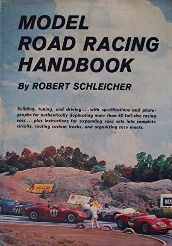 Model Road Racing Handbook: Schleicher, Robert