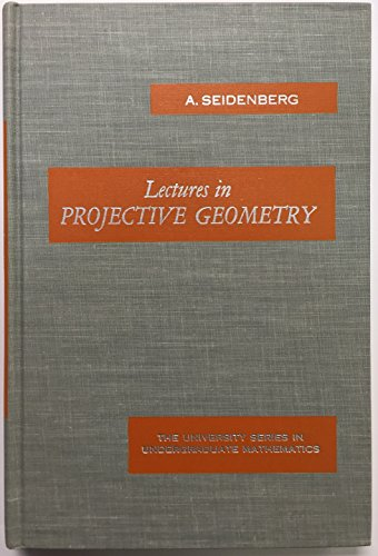 9780442074883: Lectures in Projective Geometry (University Series in Undergraduate Mathematics)