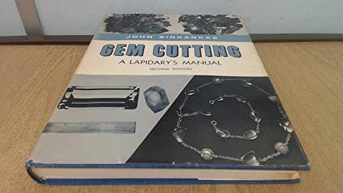 Gem Cutting A Lapidary S Manual By Sinkankas John Van border=
