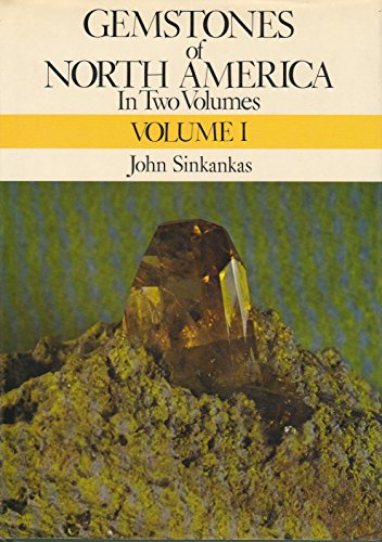 Gemstones of North America: Sinkankas, John