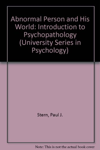 Abnormal Person and His World: Introduction to: Paul J. Stern