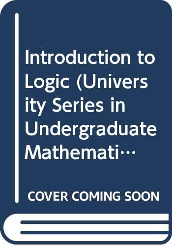 9780442080723: Introduction to Logic (University Series in Undergraduate Mathematics)