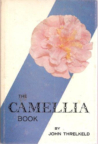 Camellia Book: Threlkeld, John Leland