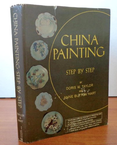 9780442084424: China Painting, Step by Step