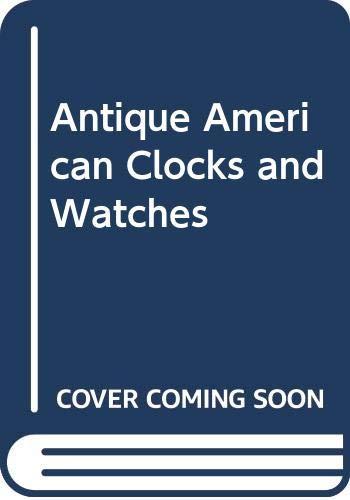 Antique American Clocks & Watches: Thomson, Richard