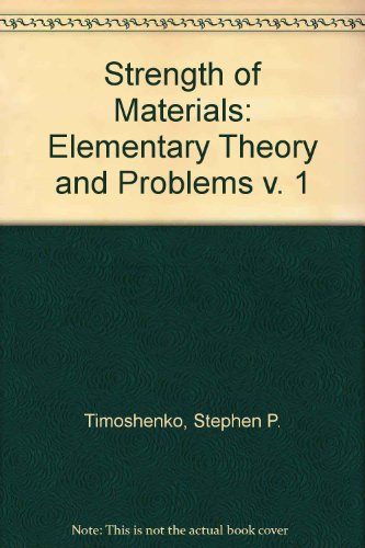 9780442085391: Strength of Materials: Elementary Theory and Problems v. 1