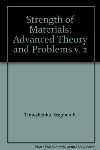 9780442085407: Strength of Materials: Advanced Theory and Problems v. 2