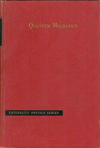9780442086107: Quantum Mechanics (University Series in Physics)