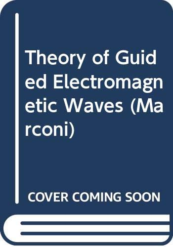 9780442091675: Theory of Guided Electromagnetic Waves (Marconi)
