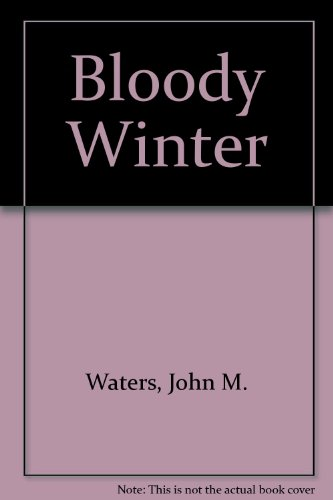 9780442092108: Bloody Winter
