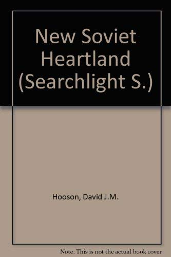 9780442097219: A New Soviet Heartland (A Searchlight Original)