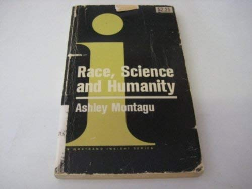 Race, Science and Humanity (Insight Books): Ashley Montagu