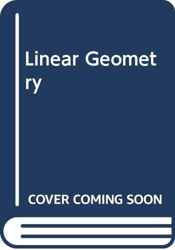 Linear geometry.: Gruenberg, K. W.,