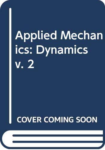 9780442099725: Applied Mechanics: Dynamics v. 2