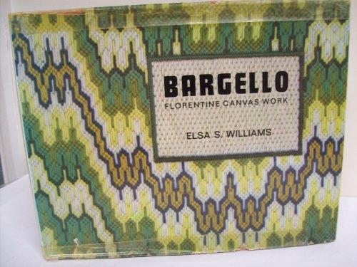 9780442112486: Bargello: Florentine Canvas Work [Hardcover] by Elsa S. Williams