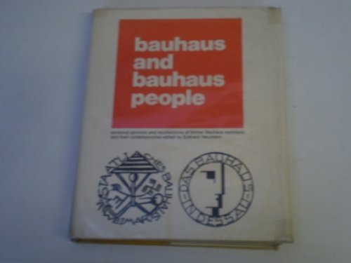 Bauhaus and Bauhaus People: Neumann, Eckard