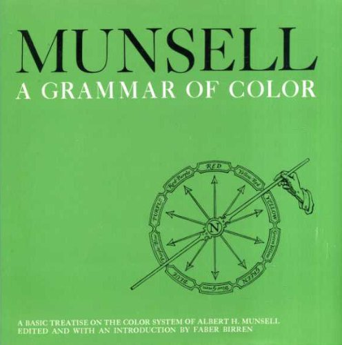 9780442113438: Grammar of Colour: Basic Treatise on the Color System of Albert H.Munsell