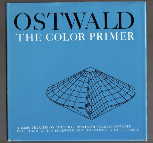 9780442113445: The Color Primer: A Basic Treatise on the Color System of Wilhelm Ostwald.