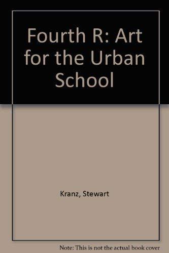 "Fourth ""R"": Art for the Urban School: Stewart Kranz; Joseph"