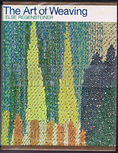 9780442114428: Art of Weaving by Regensteiner, Else
