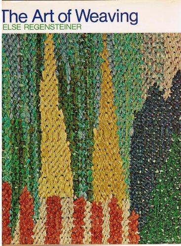 9780442114428: The Art of Weaving