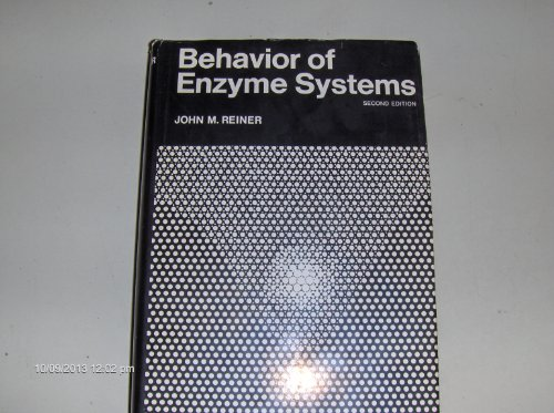 9780442156183: Behaviour of Enzyme Systems